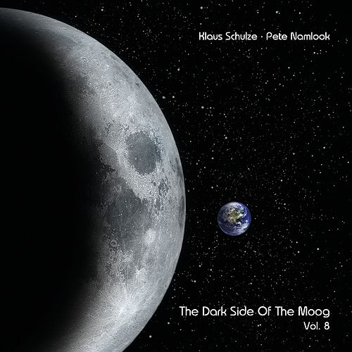 The Dark Side of the Moog, Vol. 8 by Klaus Schulze