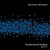 The Dark Side of the Moog, Vol. 8-E by Klaus Schulze