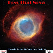 Boss That Nova by Thought Penny