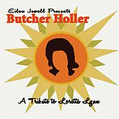 Eilen Jewell Presents A Tribute To Loretta Lynn by Butcher Holler