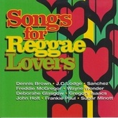 Songs For Reggae Lovers by Various Artists