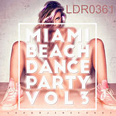 Miami Beach Dance Party, Vol. 3 by Various Artists