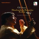 O.S. Arun - Bhadrachala Ramadas Krithis by O.S. Arun