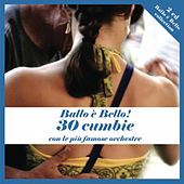 Ballo è bello! 30 cumbie by Various Artists