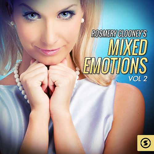 Mixed Emotions, Vol. 2 by Rosemary Clooney