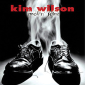 Smokin' Joint by Kim Wilson