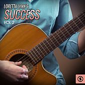 Success, Vol. 2 by Loretta Lynn