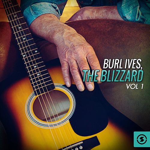 The Blizzard, Vol. 1 by Burl Ives