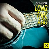 Long Time Ago, Vol. 1 by The Bachelors