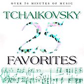 25 Tchaikovsky Favorites by Various Artists