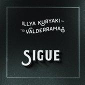 Sigue by Illya Kuryaki and the Valderramas