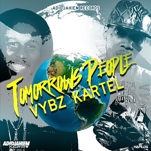 Tomorrow People - Single von VYBZ Kartel