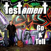 Go and Tell by Testament