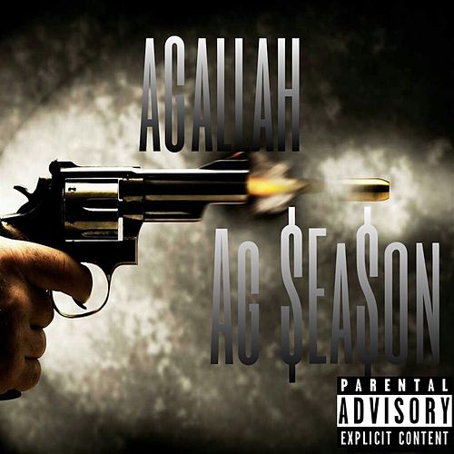 Ag Season - Single by Agallah