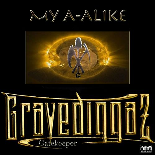 My A-Alike - Single by Gravediggaz