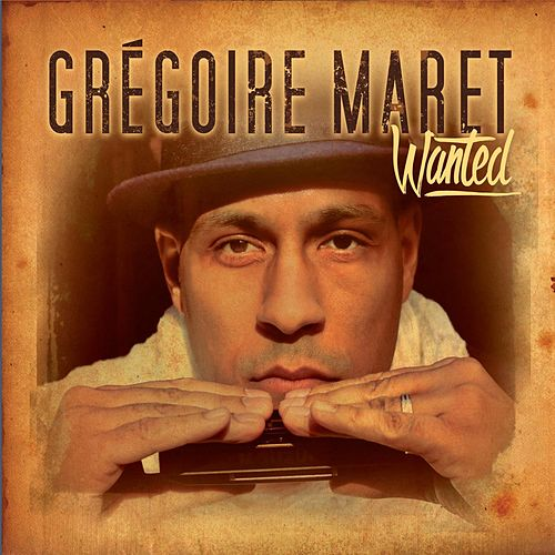 Wanted by Gregoire Maret