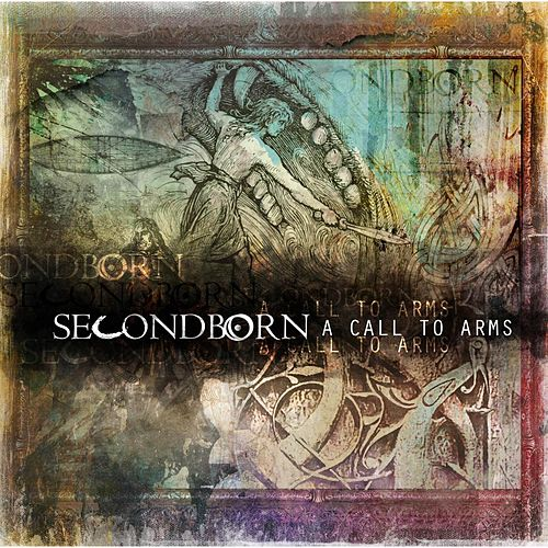 A Call to Arms by Secondborn