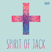 Spirit of Jack by Various Artists
