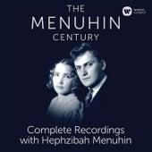 The Menuhin Century - Complete Recordings with Hephzibah Menuhin (SD) by Yehudi Menuhin