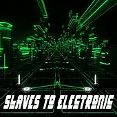 Slaves to Electronic & DJ Mix by 8 Bit Art