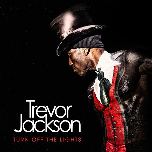 Turn off the Lights by Trevor Jackson
