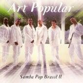 Samba Pop Brasil 2 by Art Popular