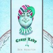 Crazy Lady von Ben Webster