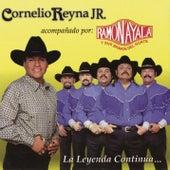 La Leyenda Continúa....Acompañado por Ramón Ayala y Sus Bravos by Cornelio Reyna
