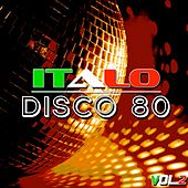 Italo Disco 80, Vol. 2 by Various Artists
