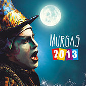 Murgas 2013 by Various Artists