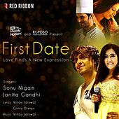 First Date by Sonu Nigam