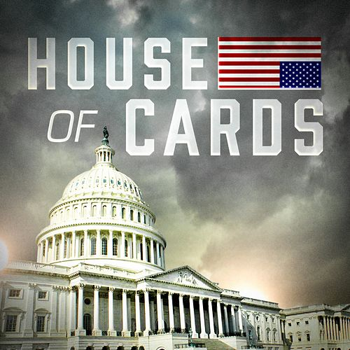 House of Cards (Main Theme from the TV Series) by TV Themes