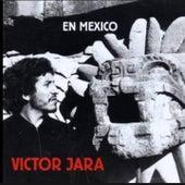 En México (En Vivo) by Victor Jara