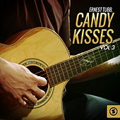 Candy Kisses, Vol. 3 by Ernest Tubb