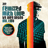 Remixed with Love by Joey Negro Vol.2 by Various Artists