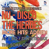 Nu-Disco the Heroes: More Hits Added! by al l bo
