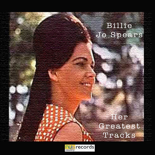 Her Greatest Tracks by Billie Jo Spears