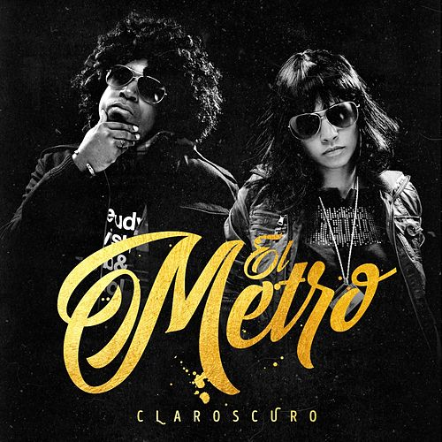 Claroscuro by Metro