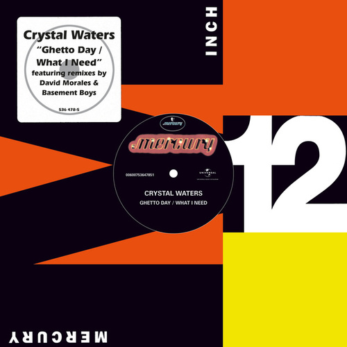 Ghetto Day / What I Need by Crystal Waters
