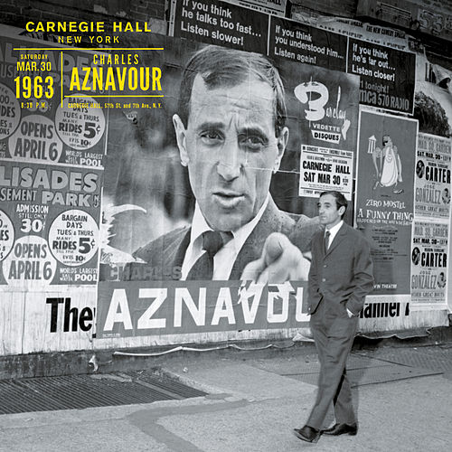 Live au Carnegie Hall New York 1963 by Charles Aznavour