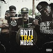 Anti-Trap Music by Horseshoe G.A.N.G.