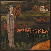 Smash the Windows by Mischief Brew