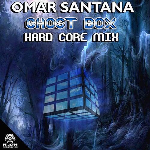 Ghost Box (Hard Core Mix) by Omar Santana