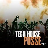 Tech House Posse, Vol. 2 by Various Artists