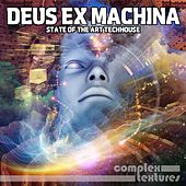 Deus Ex Machina - State of the Art Techhouse by Various Artists