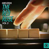 The Red Rose, Vol. 3 by Hank Locklin