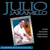 Julio Jaramillo - Arrepentida by Julio Jaramillo