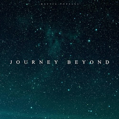Journey Beyond, Vol. 2 by Mattia Cupelli