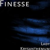 Lady Krysanthemum by Finesse