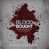 Blood Bought by Eshon Burgundy
